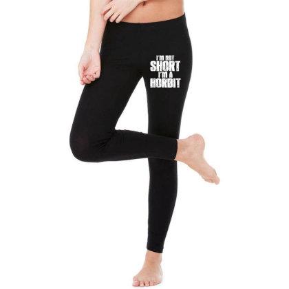Im Not Short Im Not Horbit Legging Designed By Funtee