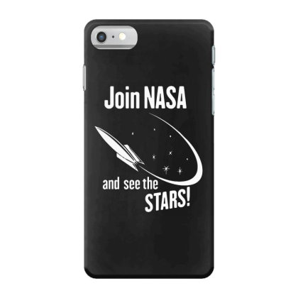 Join Nasa Iphone 7 Case Designed By Funtee