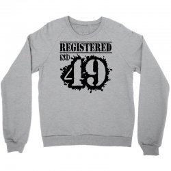 registered no 49 Crewneck Sweatshirt | Artistshot