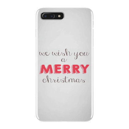 We Wish You A Merry Christmas, Happy New Year Iphone 7 Plus Case Designed By Estore