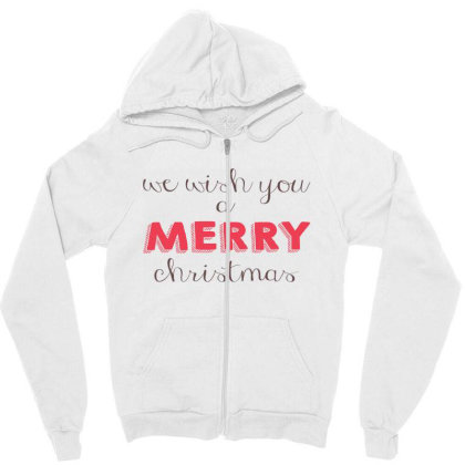 We Wish You A Merry Christmas, Happy New Year Zipper Hoodie Designed By Estore