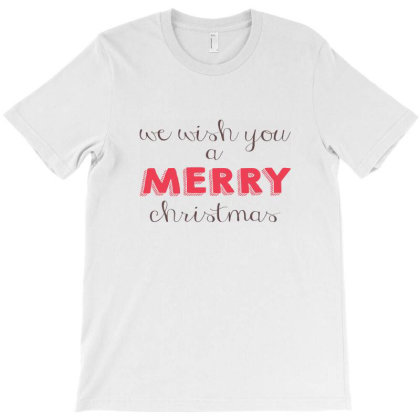 We Wish You A Merry Christmas, Happy New Year T-shirt Designed By Estore