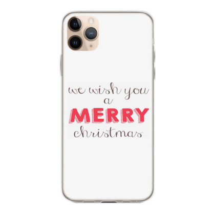 We Wish You A Merry Christmas, Happy New Year Iphone 11 Pro Max Case Designed By Estore