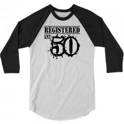 registered no 50 3/4 Sleeve Shirt   Artistshot