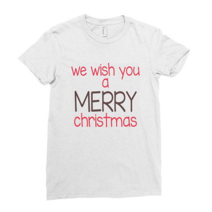 We Wish You A Merry Christmas, Happy New Year Ladies Fitted T-shirt Designed By Estore
