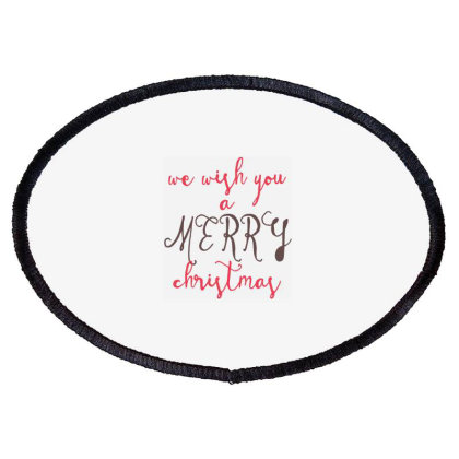 We Wish You A Merry Christmas, Happy New Year Oval Patch Designed By Estore
