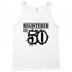 registered no 50 Tank Top   Artistshot