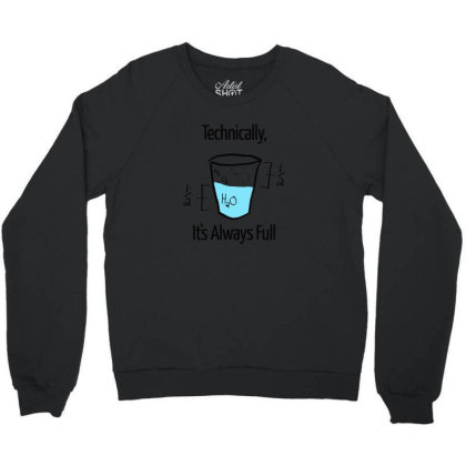 Science Is Optimistic Classic Crewneck Sweatshirt Designed By Yusrizal_