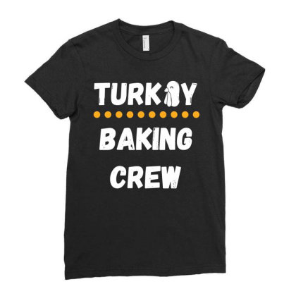 Turkey Baking Crew Ladies Fitted T-shirt Designed By Fanshirt