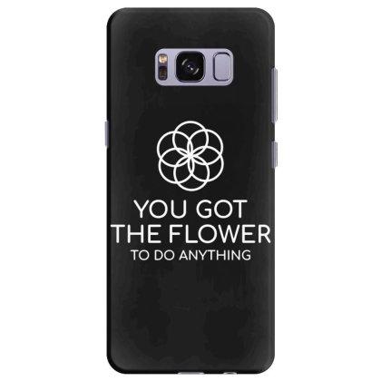 You Got The Flower Samsung Galaxy S8 Plus Case Designed By Fanshirt