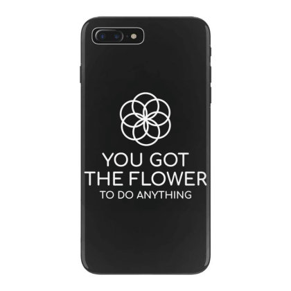 You Got The Flower Iphone 7 Plus Case Designed By Fanshirt
