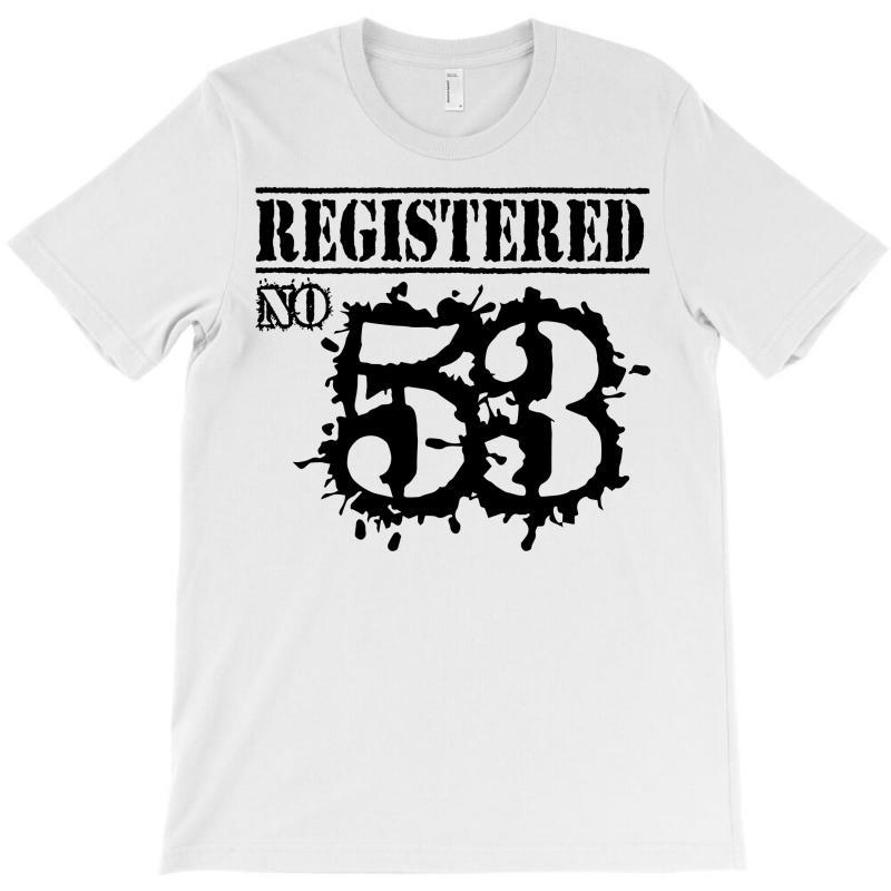 Registered No 53 T-shirt   Artistshot