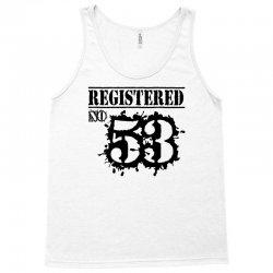 registered no 53 Tank Top   Artistshot