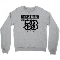 registered no 53 Crewneck Sweatshirt   Artistshot