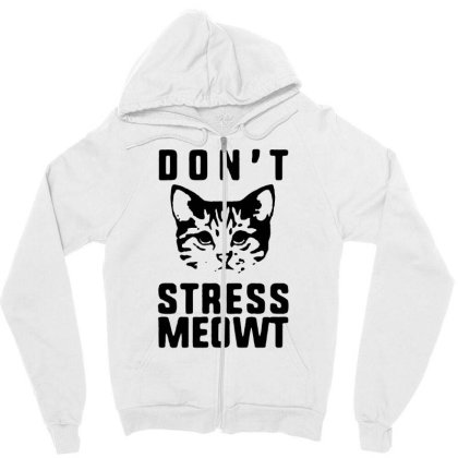 Don't Stress Meowt T Shirt Funny Cotton Tee Vintage Gift For Men Women Zipper Hoodie Designed By Wowotees