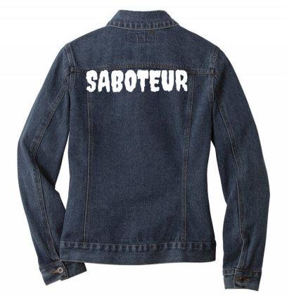 Dr. Gameshow Merch Saboteur White Font Lettering Ladies Denim Jacket Designed By Wowotees