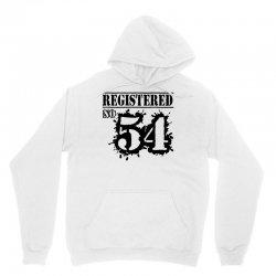 registered no 54 Unisex Hoodie | Artistshot
