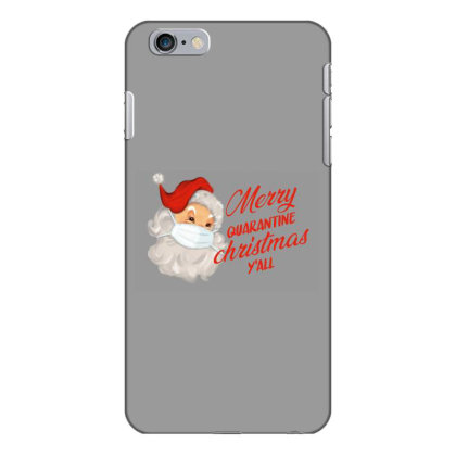 Merry Quarantine Christmas Y'all Iphone 6 Plus/6s Plus Case Designed By Akin