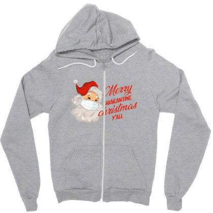 Merry Quarantine Christmas Y'all Zipper Hoodie Designed By Akin