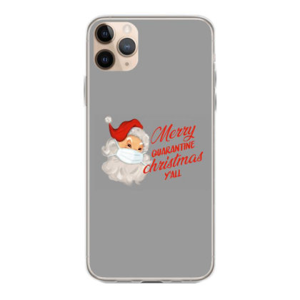 Merry Quarantine Christmas Y'all Iphone 11 Pro Max Case Designed By Akin