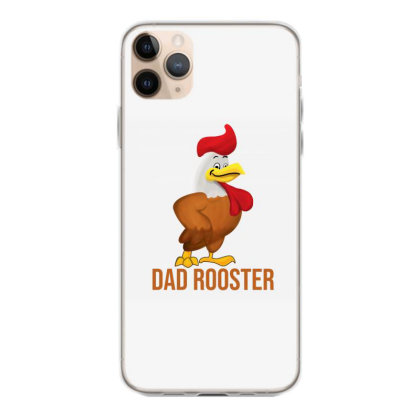 Dad Rooster Iphone 11 Pro Max Case Designed By Akin