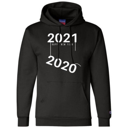 2021 Happy New Year Champion Hoodie Designed By Fahmifutri