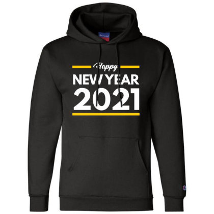 Happy New Year 2021 Champion Hoodie Designed By Fahmifutri