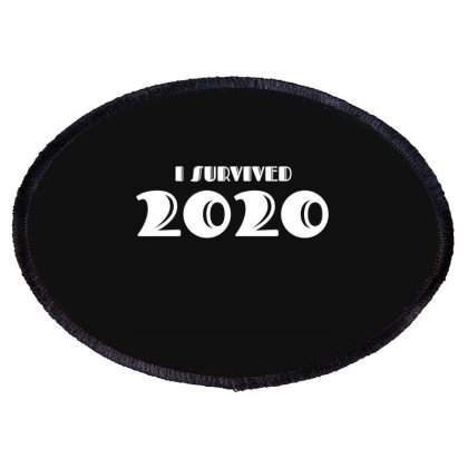 I Survived 2020 Oval Patch Designed By Fahmifutri