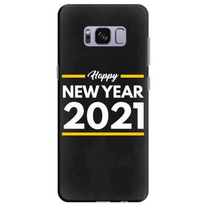 Happy New Year 2021 Samsung Galaxy S8 Plus Case Designed By Fahmifutri