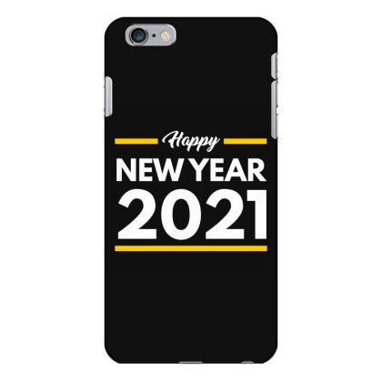 Happy New Year 2021 Iphone 6 Plus/6s Plus Case Designed By Fahmifutri