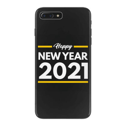Happy New Year 2021 Iphone 7 Plus Case Designed By Fahmifutri