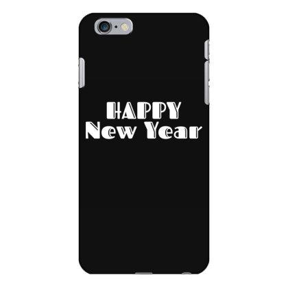 Happy New Year Iphone 6 Plus/6s Plus Case Designed By Fahmifutri