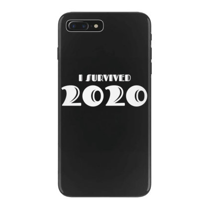 I Survived 2020 Iphone 7 Plus Case Designed By Fahmifutri