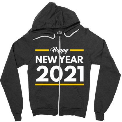 Happy New Year 2021 Zipper Hoodie Designed By Fahmifutri