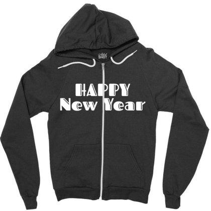 Happy New Year Zipper Hoodie Designed By Fahmifutri