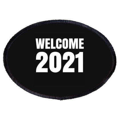 Welcome 2021 Oval Patch Designed By Fahmifutri