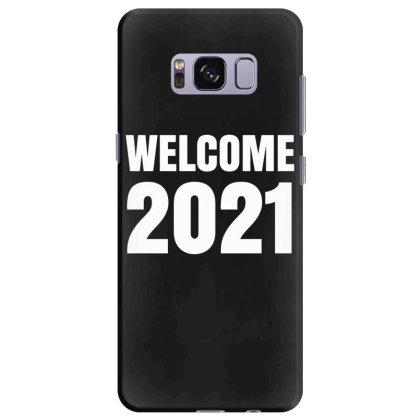 Welcome 2021 Samsung Galaxy S8 Plus Case Designed By Fahmifutri