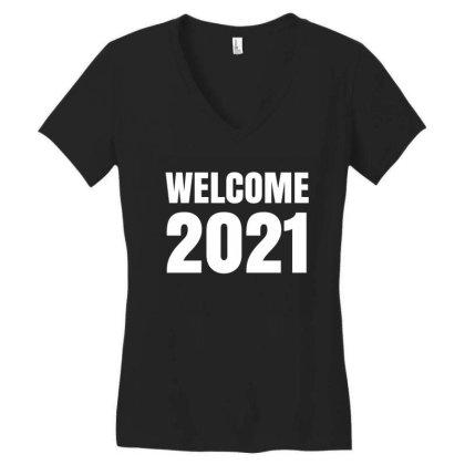 Welcome 2021 Women's V-neck T-shirt Designed By Fahmifutri