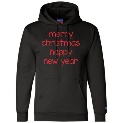 Merry Christmas, Happy New Year, Have A Holly Jolly Champion Hoodie Designed By Estore