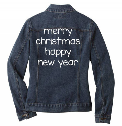 Merry Christmas, Happy New Year, Have A Holly Jolly Ladies Denim Jacket Designed By Estore