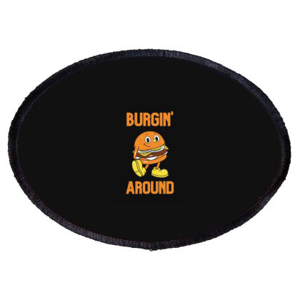 Burger Burgin Around Oval Patch Designed By Blackstone