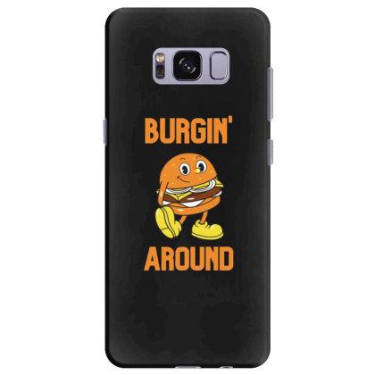 Burger Burgin Around Samsung Galaxy S8 Plus Case Designed By Blackstone