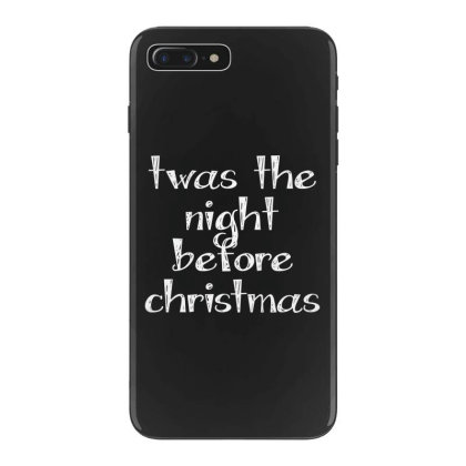 Twas The Night Before Christmas Iphone 7 Plus Case Designed By Estore