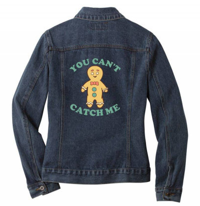 Gingerbread Man You Cant Catch Me Ladies Denim Jacket Designed By Blackstone