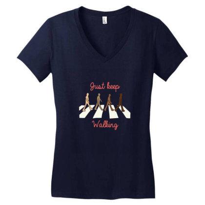 Just Keep Walking Women's V-neck T-shirt Designed By Blackstone