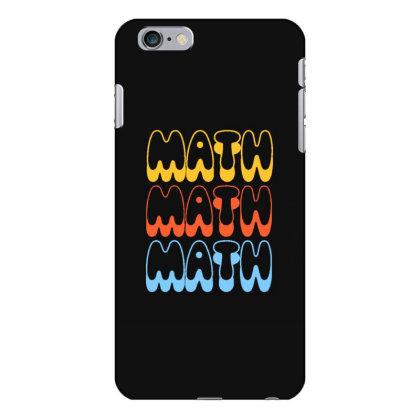 Math Math Math Iphone 6 Plus/6s Plus Case Designed By Blackstone
