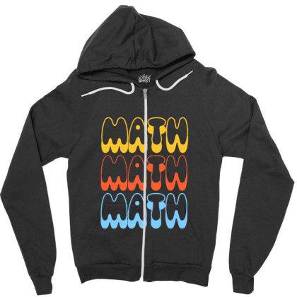 Math Math Math Zipper Hoodie Designed By Blackstone
