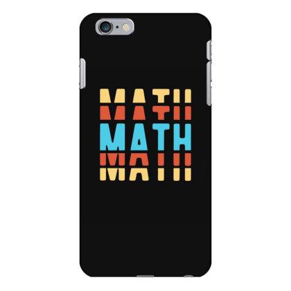 Math Typography Iphone 6 Plus/6s Plus Case Designed By Blackstone