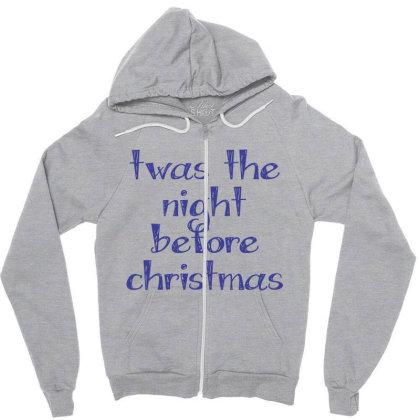 Twas The Night Before Christmas Zipper Hoodie Designed By Estore