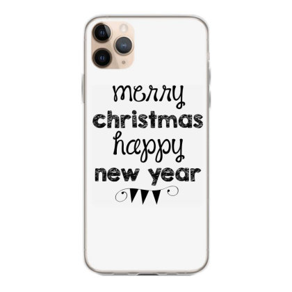 Merry Christmas, Happy New Year, Have A Holly Jolly Iphone 11 Pro Max Case Designed By Estore